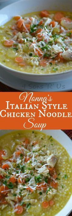 Nonna's Italian Style Chicken Noodle Soup
