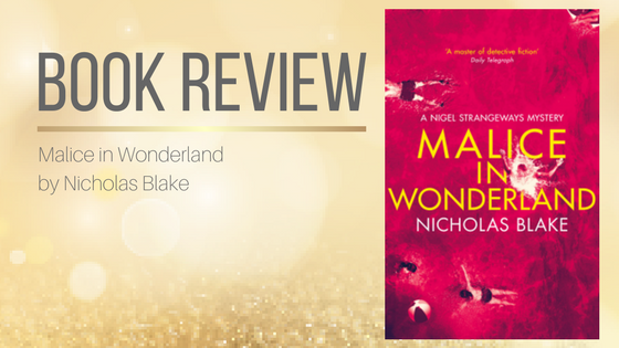 Book Review: Malice in Wonderland by Nicholas Blake