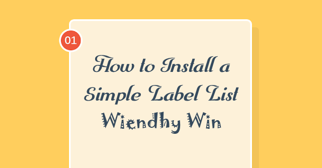 How to Install a Simple Label List