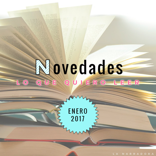 novedades-enero-lo-que-quiero-leer