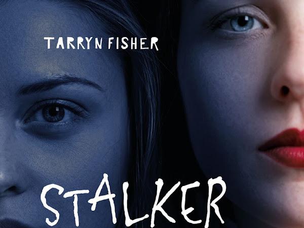 Resenha: Stalker - Tarryn Fisher