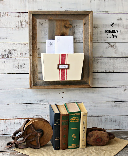 Thrifted Barn Wood Frame & Wall Bin Repurposed As A Mail Organizer