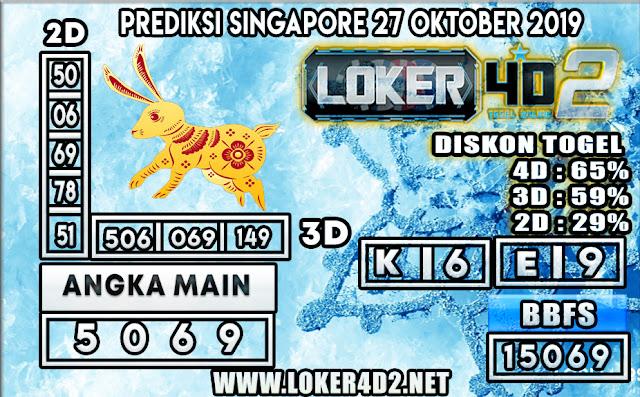 PREDIKSI TOGEL SINGAPORE LOKER4D2 27 OKTOBER 2019