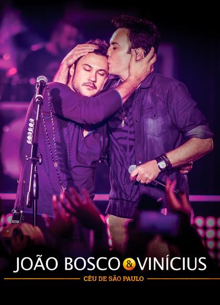 João Bosco & Vinícius – Céu de São Paulo – Ao Vivo