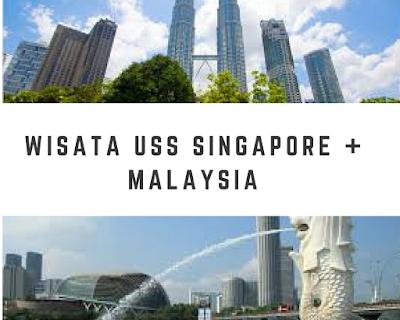 Paket Wisata USS Singapura + Malaysia
