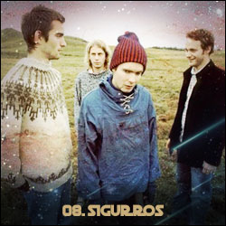 The 24 Greatest Bands In The World Right Now: 08. Sigur Rós