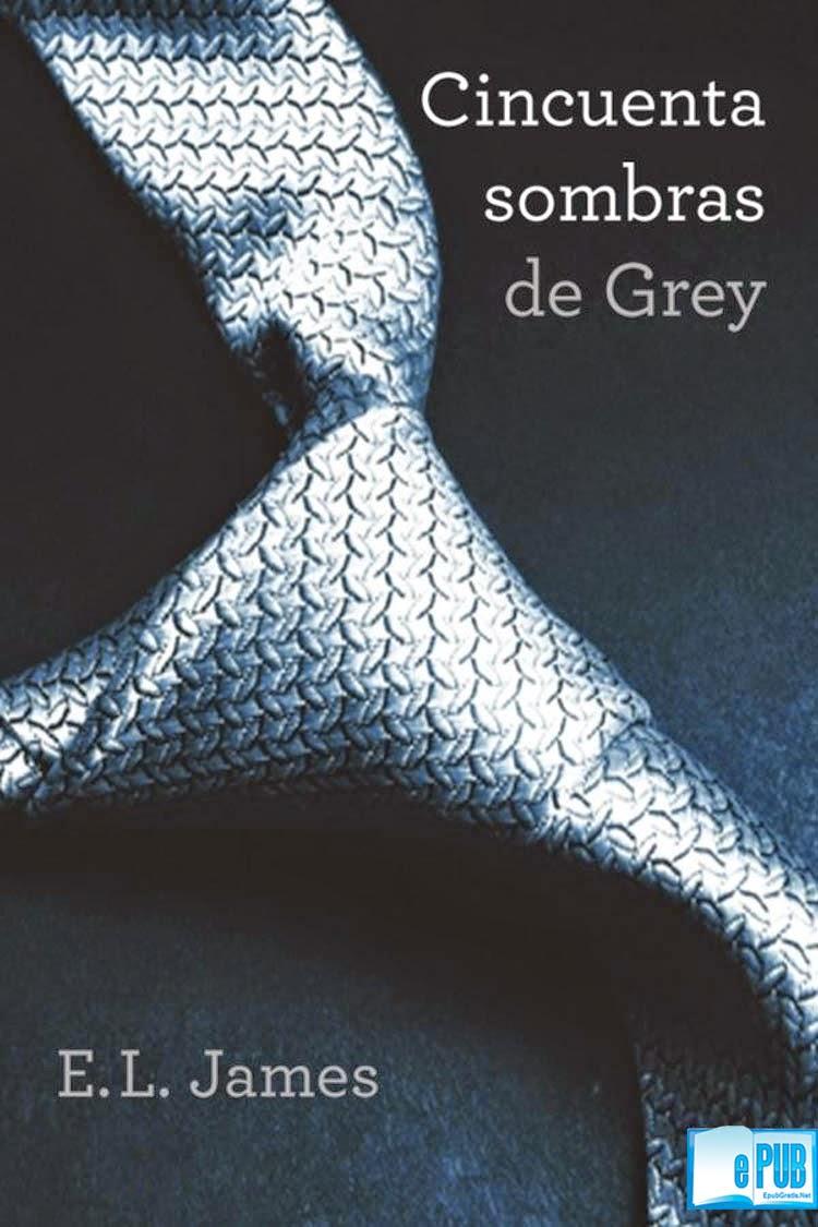 Cincuenta sombras de Grey – E. L. James