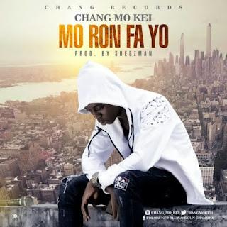 MUSIC: Chang Mo Kei – Mo Ron Fa Yo