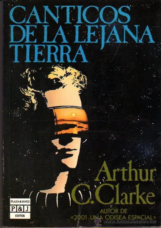 Canticos de la lejana tierra, Arthur C. Clarke