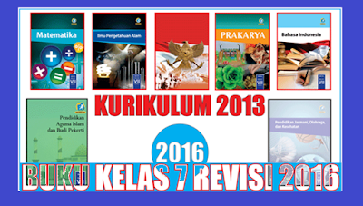 Buku Paket Kelas 7 Kurikulum 2013 Revisi 2016 Terbaru