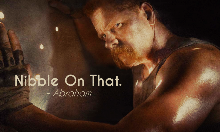 The Walking Dead Quotes Abraham