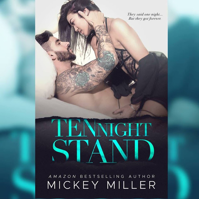 [New Release] TEN NIGHT STAND by Mickey Miller @TheMickeyMiller #Review #TheUnratedBookshelf