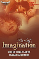 (18+) My Last Imagination (2020) Short Movie Hindi 720p HDRip Free Download