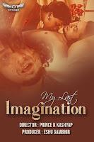 (18+) My Last Imagination (2020) Short Movie Hindi 720p HDRip Free Download