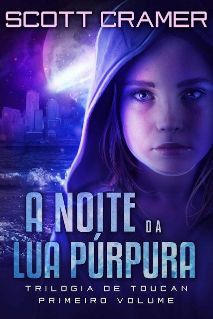 A Noite da Lua Púrpura - Scott Cramer