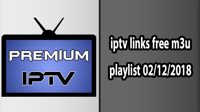 iptv links free m3u playlist 02/12/2018