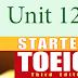 Listening Unit 12 - Starter TOEIC