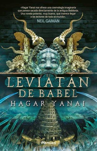 http://labibliotecadebella.blogspot.com.es/2015/03/el-leviatan-de-babel-hagar-yanai.html