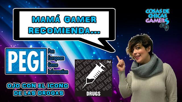 Mamá Gamer - código pegi drogas