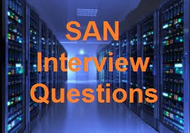SAN Interview Questions