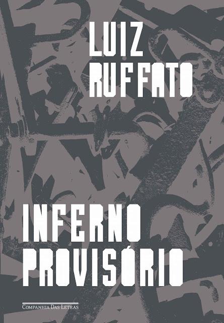 Inferno provisório - Luiz Ruffato