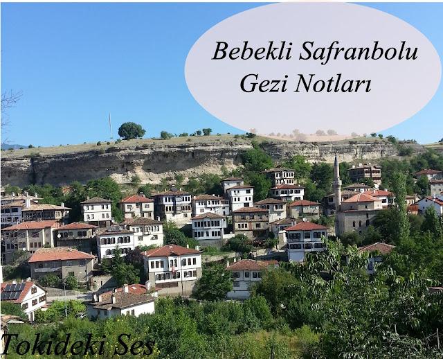 Bebekli Safranbolu Gezisi
