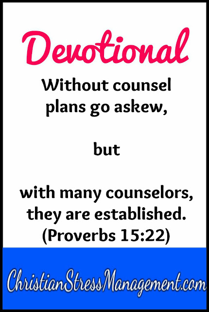 Devotional: Without counsel plans go askew