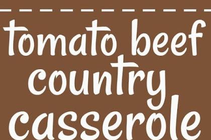 Ground Beef Country Casserole