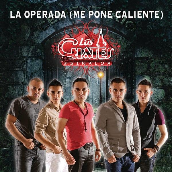 Los Cuates De Sinaloa - La Operada (Me Pone Caliente) (2012) (Promo)