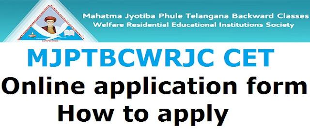 MJPTBCWRJC CET,Online application form,How to apply