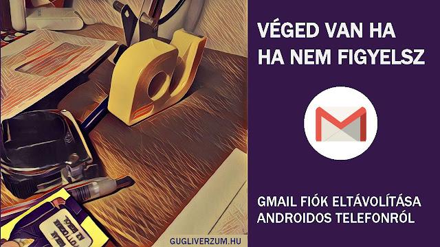 Gmail fiók törlése mobiltelefonról