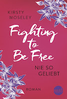 https://the-bookwonderland.blogspot.de/2017/08/rezension-kirsty-moseley-fighting-to-be-free.html