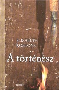 Elizabeth Kostova - A történész