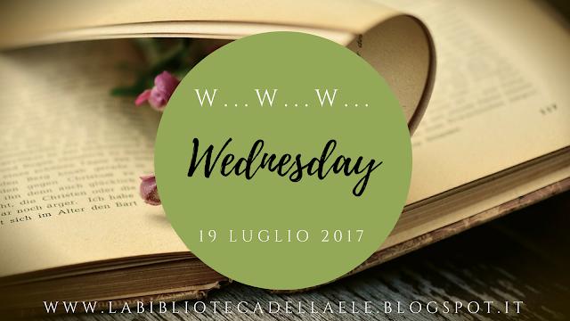 W..W..W... WEDNESDAY - 19 LUGLIO 2017