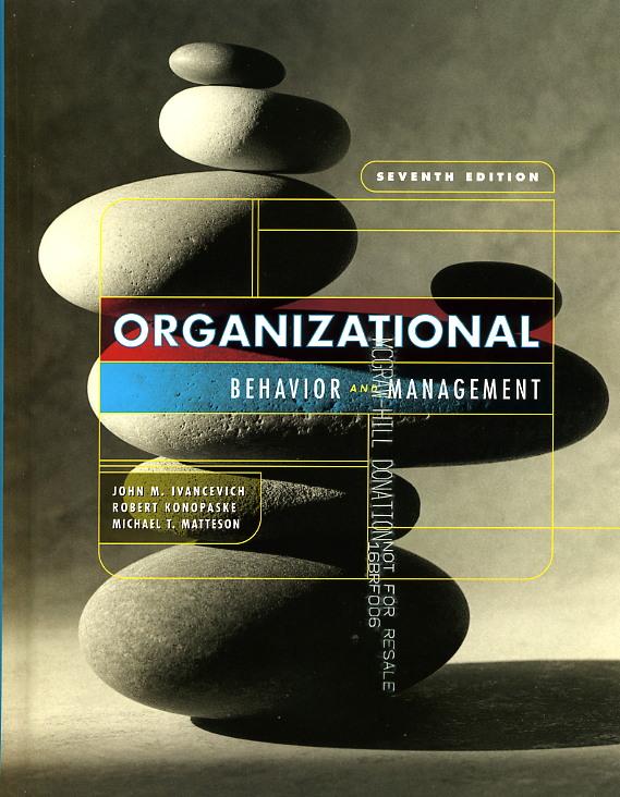 Comportamiento organizacional, 7ma Edición – John M. Ivancevich