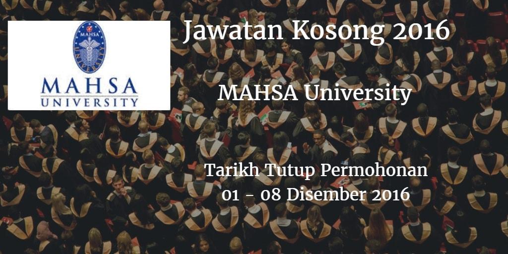 Jawatan Kosong MAHSA University 01 - 08 Disember 2016