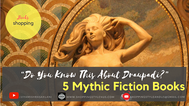 Shopping, Style and Us: India's Best Shopping and Self-Help Blog - 5 Mythic Fiction Books SSU Recommends