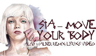 ♪ Move Your Body ♪ Sia [Alan Walker Remix]