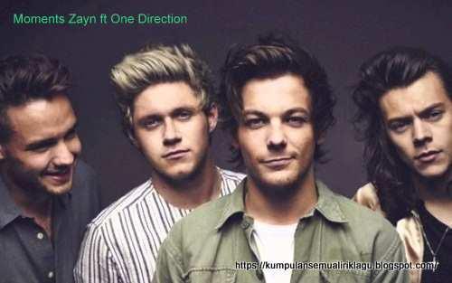 Lagu Moments Zayn ft One Direction