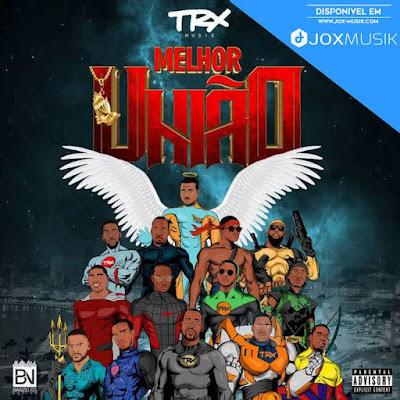 Capa do Album da TRX Music - Melhor União