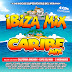 Ibiza Mix y Caribe Mix (2016)