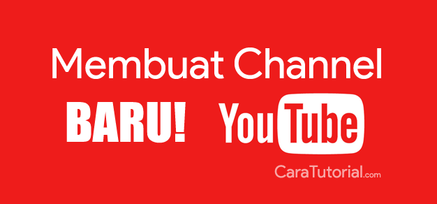Membuat Saluran (Channel) Baru di YouTube