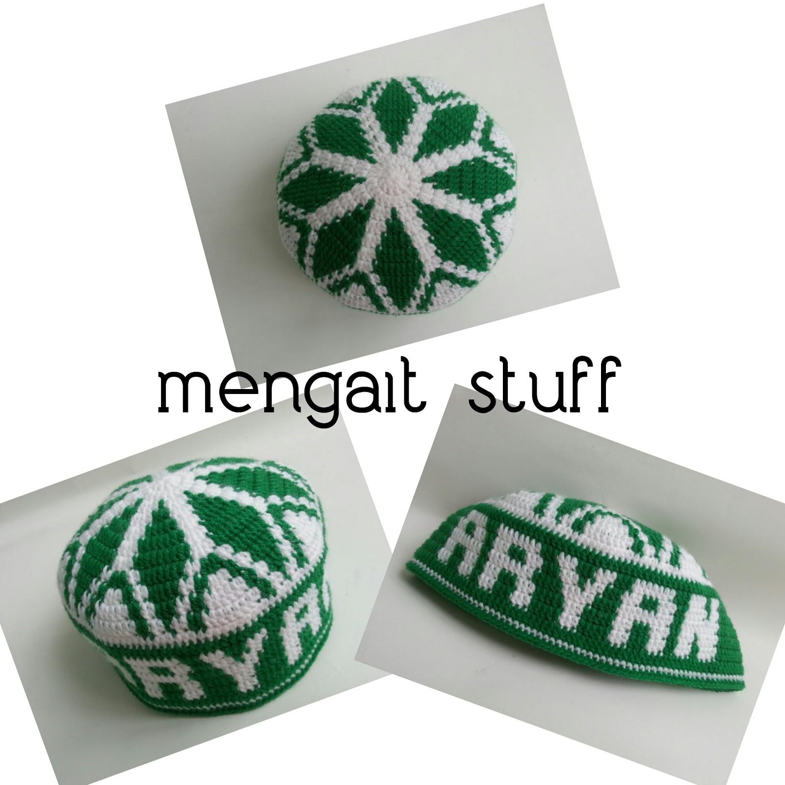 Free Pattern Crochet Kopiah : Mengait Stuff: Kopiah Kait Bernama (Customer Order)