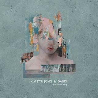 Kim Kyu Jong, Dandi - Just Love Song