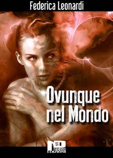 Ovunque, nel mondosi  Federica Leonardi, Nero Press Edizioni