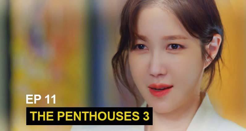 the penthouses drama season 3 episode 11 sub indo
