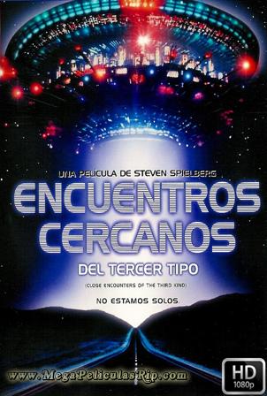 Encuentros Cercanos Del Tercer Tipo [1080p] [Latino-Ingles] [MEGA]