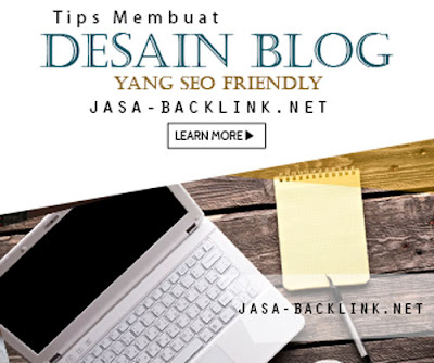 Tips Membuat Desain Blog yang Seo Friendly