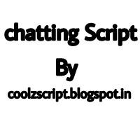 Chatting script