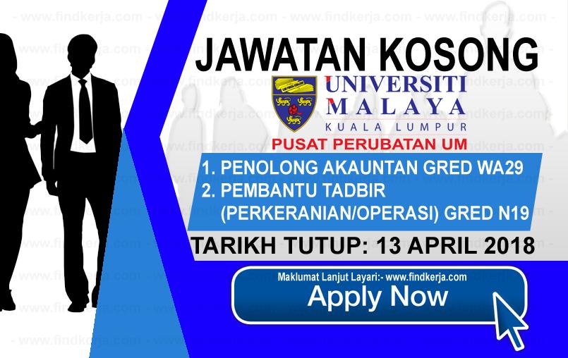 Jawatan Kerja Kosong PPUM - Pusat Perubatan Universiti Malaya logo www.findkerja.com april 2018